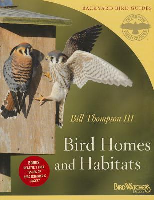 Bird Homes & Habitats By Thompson, Bill, III