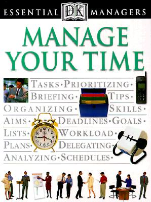 Manage Your Time By Hindle, Tim